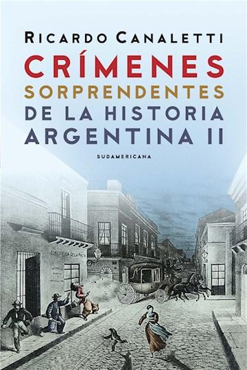 E-book Crímenes Sorprendentes De La Historia Argentina 2
