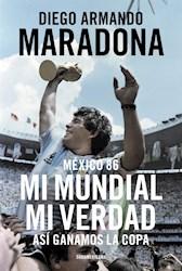 Papel Mexico 86 Mi Mundial Mi Verdad