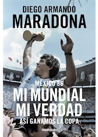 Papel Mexico 86 - Mi Mundial Mi Verdad