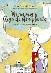 Libro Mi Hermano Llego De Otro Planeta