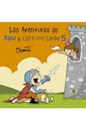 Papel AVENTURAS DE FACU Y CAFÉ CON LECHE 5 (PRIMERA SUDAMERICANA) (RUSTICO)