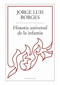 Papel Historia Universal De La Infamia