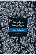 Papel GALGOS LOS GALGOS (RUSTICA)
