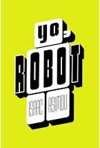 Papel YO, ROBOT