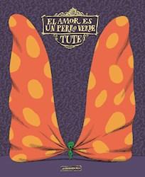 Libro El Amor Es Un Perro Verde