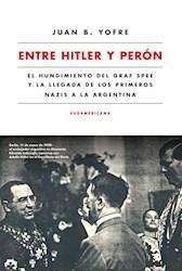 Libro Entre Hitler Y Peron