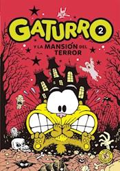 Libro Gaturro Y La Mansion Del Terror