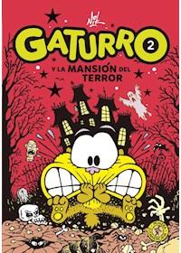 Papel Gaturro 2. Gaturro Y La Mansion Del Terr