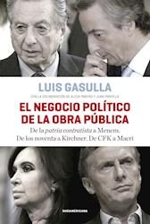 Libro El Negocio Politico De La Obra Publica