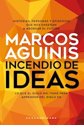 Papel Incendio De Ideas Lo Que El Siglo Xxi Tiene Que Aprender Del S Xx