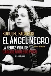 Papel Angel Negro, El Feroz Vida De Robledo Puch