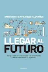 Libro Llegar Al Futuro