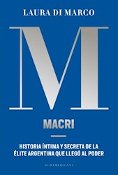 Papel Macri Historia Intima Y Secreta