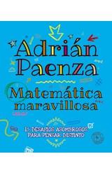 Papel MATEMATICA MARAVILLOSA 15 DESAFIOS ASOMBROSOS PARA PENSAR DISTINTO (RUSTICA)