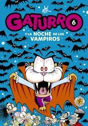 Libro 6. Gaturro Y La Noche De Los Vampiros