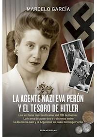 Papel Agente Nazi Eva Perón Y El Tesoro De, La