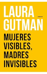 Papel MUJERES VISIBLES, MADRES INVISIBLES