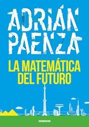Libro La Matematica Del Futuro