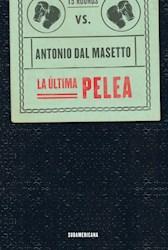 Papel Ultima Pelea, La