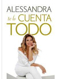 Papel Alessandra Te Lo Cuenta Todo
