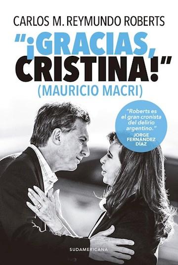 "Papel ""¡Gracias, Cristina!"" (Mauricio Macri)"