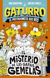 Libro Gaturro : El Misterio De Las Gatas Gemelas