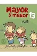 Papel MAYOR Y MENOR 13 (COLECCION PRIMERA SUDAMERICANA) (RUSTICA)