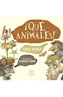 Papel QUE ANIMALES (COLECCION PRIMERA SUDAMERICANA) (RUSTICA)