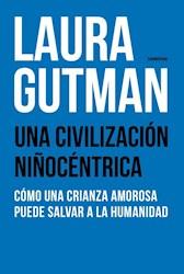 Papel Civilizacion Niñocentrica, Una