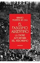Papel EL FASCISMO ARGENTINO