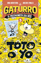 Libro Gaturro : Toto O Yo