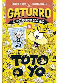 Papel Gaturro. Toto O Yo (El Protagonista...5)