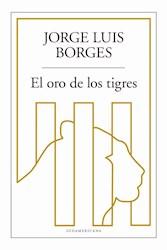 Libro El Oro De Los Tigres