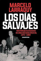 Papel Dias Salvajes, Los