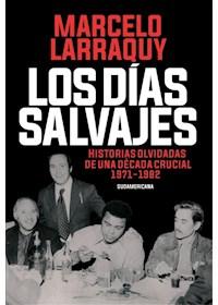 Papel DiasSalvajes, Los