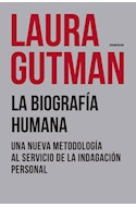 Papel BIOGRAFIA HUMANA UNA NUEVA METODOLOGIA AL SERVICIO DE LA INDAGACION PERSONAL (AUTOAYUDA)