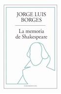 Papel MEMORIA DE SHAKESPEARE (COLECCION BIBLIOTECA JORGE LUIS BORGES)