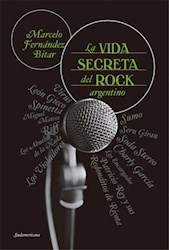 Papel Vida Secreta Del Rock Argentino, La
