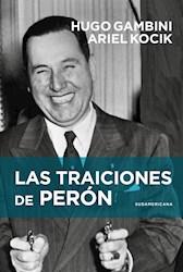 Libro Las Traiciones De Peron