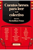 Papel CUENTOS BREVES PARA LEER EN EL COLECTIVO (COLECCION NARRATIVA)