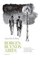 Papel BORGES BUENOS AIRES (COLECCION BIOGRAFIAS Y TESTIMONIOS)