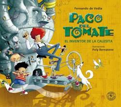 Libro Paco Del Tomate : El Inventor De La Calesita