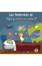Papel LAS AVENTURAS DE FACU Y CAFE CON LECHE 7