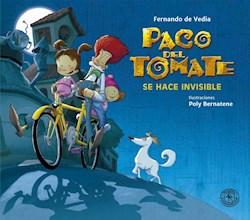 Libro Paco Del Tomate : Se Hace Invisible
