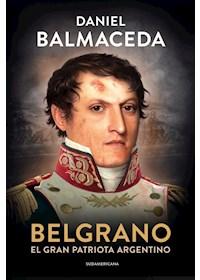 Papel Belgrano. El Gran Patriota Argentino