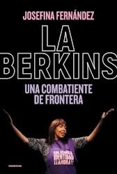 Papel Berkins, La Una Combatiente De Frontera