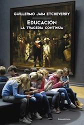Libro Educacion  La Tragedia Continua