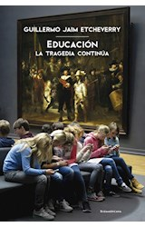 Papel EDUCACION LA TRAGEDIA CONTINUA