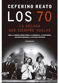 Papel Los 70. La Decada Que Siempre Vuelve