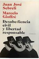 Papel DESOBEDIENCIA CIVIL Y LIBERTAD RESPONSABLE (COLECCION ENSAYO)